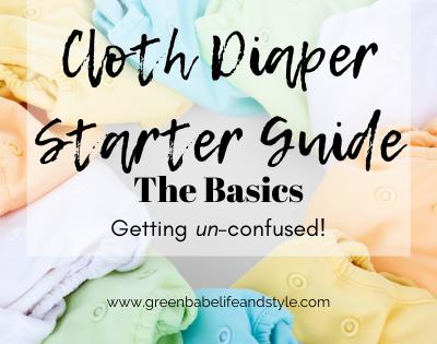 Cloth Diaper Starter Guide: The Basics
