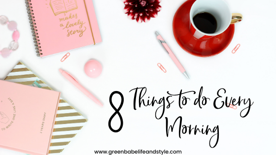 8 Things to Do Every Morning